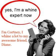 whine expert, cortney