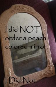 Peach mirror